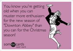 "Ecards | More enthusiasm for ""Downton Abbey"" than for Christmas parties"