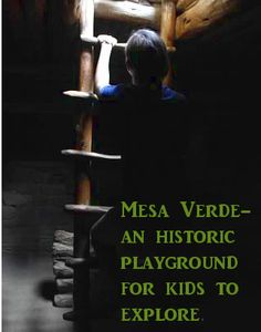 Cliff Dwellings, Ladders & Kivas-Kids at Mesa Verde National Park - CampingKiddos