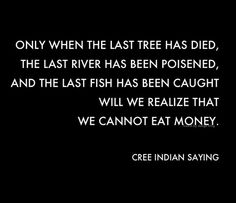 greed will only consume us.