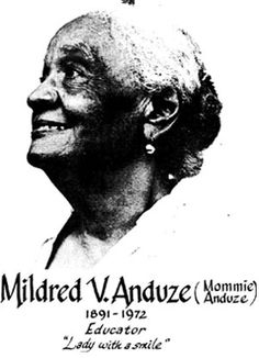 While the Virgin Islands have produced great men whose physical or mental attributes have merited them recognition in our hall of fame, few women have been thus honored. Mildred Verona Nee Watlington Anduze whose achievements as a wife, mother, educator, alturist, was a lady who has contributed to her islands in an area that touches human feelings deeper than many great names can claim. Born 11/9/1891, her parents were Arthur Leopold & Elizabeth D. Watlington (nee Corbiere). (Read more at UVI.)