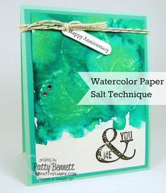 stampin up cards watercolor, stamp sets, stampin up watercolor paper, paper salt, backgrounds, papers, aqua, bakers, salt techniqu