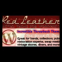 Owner of restaurant, pub, band, vintage store, or diner? You're gonna need a presence online, too. The Red Leather Retro Theme for WordPress is great for these business types.