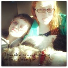 10 things kids will say on an eight hour road trip www.thestatenislandfamily.com