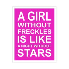 For my beautiful freckle faced girl, Karissa!!