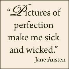 - Jane Austen -