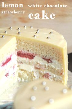 Lemon, White Chocolate & Strawberry Layer Cake. chocolate strawberries, layer cakes, white chocolate, cooki, white cakes, chocolate cakes, strawberri layer, cake recipes, lemon