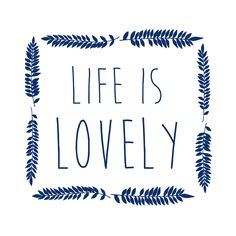 life is lovely 12 by 12