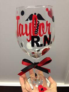 Registered Nurse Wine Glass. $12.50, via Etsy. A great graduation gift!