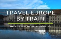 To travel Europe by