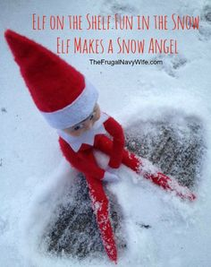 Elf on the Shelf Fun in the Snow: Elf Makes a Snow Angel #elfontheshelf #elfshelf #christmas