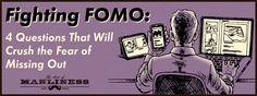 Fighting FOMO