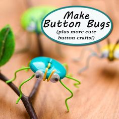 Use buttons to create a variety of silly crafts and toys