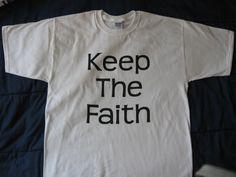 Keep the Faith tshirt Inspired by Bon Jovi God by DavezMentalTees