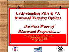 Understanding FHA and VA Distressed Property Options
