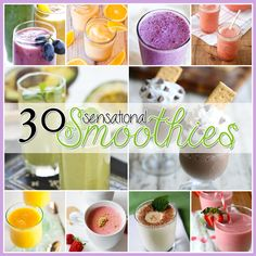 30 Sensational Smoothie Recipes.  Something for everyone!  Healthy Smoothies, Dessert Smoothies, Meal Smoothies, Cleansing Smoothies and more!  Come on over and take a peek at this collection of scrumptiousness!