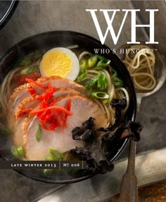Who's Hungry? magazine late winter/2013 #culinary #eat #food #photography #recipes #restaurants #free