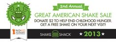 SHAKE SHACK & SHARE OUR STRENGTH'S NO KID HUNGRY CAMPAIGN LAUNCH 2ND ANNUAL GREAT AMERICAN SHAKE SALE | Shake Shack shake shack