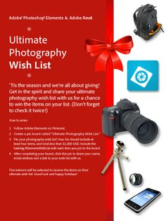 What items are on your photography wish list this year? Enter the our Ultimate Photography Wish List contest for the chance to win the items on your list. Good luck! #ElementsWishList
