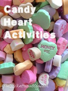 Candy Heart Learning Activities on http://www.feelslikehomeblog.com