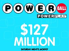 The #Powerball jackpot grew another $22 million from last night's draw and is at $127,000,000 million for Saturday night!