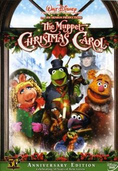 The Muppet Christmas Carol- one of my favs!