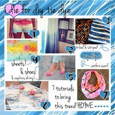 I Die For DIY Tie Dye. Great TIE DYE Tutorials