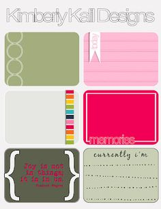 Kimberly Kalil. She has a free printable each week, lots of cute journaling cards for Project Life.