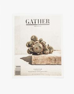 Gather Journal: Caravan