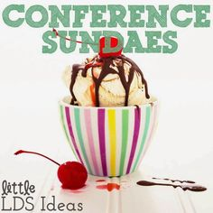 {General Conference} Conference Sundae Activity with Free Printables from Little LDS Ideas