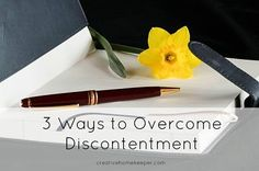 Overcoming discontentment