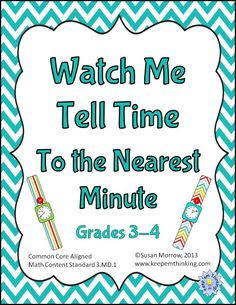 $ Watch Me Tell Time To the Nearest Minute uses individual student watches to get  students up and moving and actively involved in learning to tell time to the nearest minute. The unit includes 48 individual watches for you to print out, laminate and have students wear during activities to teach time to the nearest minute. Use Velcro or tape to attach the watches and they are good for years of use. Everything in the unit is available in both color and black and white to save printing costs.