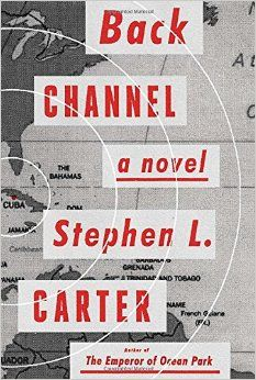 """""""Back channel"""" by Stephen L. Carter / MYS CARTER [Aug 2014]"""