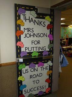 Teacher appreciation Door decorating ideas Road to success