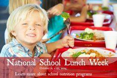National School Lunch Week weeks from Oct 13 - 17, 2014.