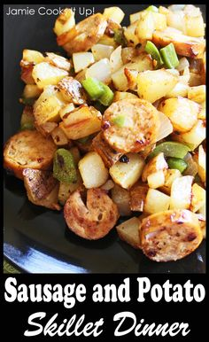 Sausage and Potato Skillet Dinner from Jamie Cooks It Up