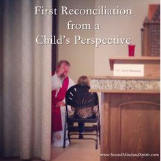 First Reconciliation advice from a child. [video]