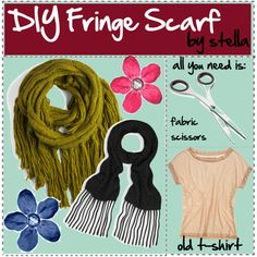 DIY Fringe Scarf (Bummed that I just cleaned out the closets and donated about 6 hefty bags of clothes including around 20 t shirts just a month ago! lol)