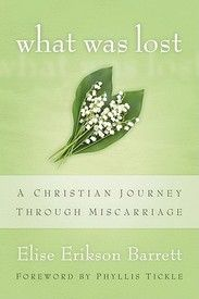 'What Was Lost: A Christian Journey Through Miscarriage.'