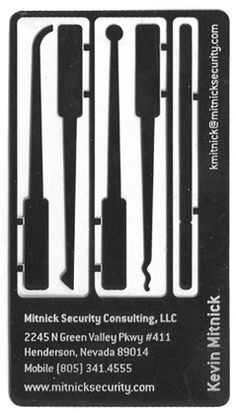 Kevin Mitnick's Business Card/Lock Pick: Possibly the greatest Business Card from the Legendary Hacker Kevin Mitnick. Doubles as a Lock Pick.
