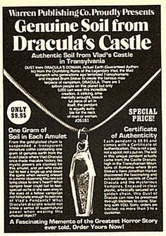Hah...for the man who has everything! Soil from Dracula's Castle