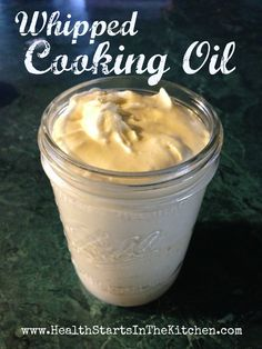 Whipped Cooking Oil cook oil, eatin healthi, canning jars, whip cook, olive oils, cooking oils, real foods, healthy fats, coconut oil