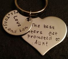 "New Baby?  New Aunt?  Gift idea:  ""The Best Sisters Get Promoted to Aunt"" Keychain by Whirly Bird Design @ Etsy"