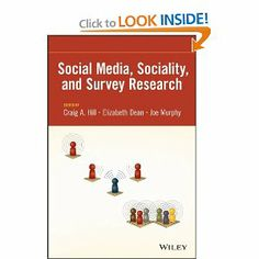 #Book - The survey research discipline faces unprecedented challenges, such as falling response rates, inadequate sampling frames, and antiquated approaches and tools. Addressing this changing landscape, Social Media, Sociality, and Survey Research introduces readers to a multitude of new techniques in data collection in one of the fastest developing areas of survey research.
