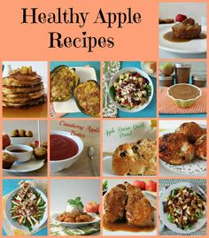 Healthy Apple Recipes - All of my favorite healthy apple recipes ranging from sweet to savory.