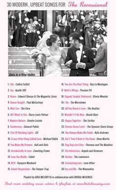 love every one of these songs. Wedding Music: 30 Modern, Upbeat Recessional Songs | Bridal Musings