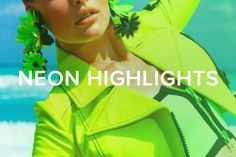 Neon Highlights