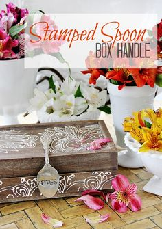 How to Stamp Silver:  Make a Stamped Spoon Box Handle