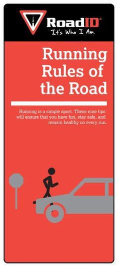 Running Rules Of The Road  Running Rules Of The Road   Running is a simple sport. These nine tips will ensure that you have fun, stay safe, and remain healthy on every run.