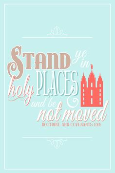 Printable Stand Ye In Holy Places Poster, LDS Young Women Theme 2013, Blue and Coral, Digital.  Darling!