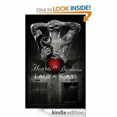 Hearts In Darkness  Not a long book but hot hot hot!